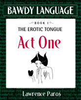 Bawdy Language mini-ebook, Act One