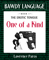 Bawdy Language mini-ebook, One of a Kind