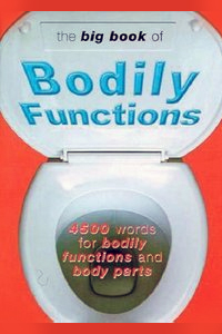 bawdy language books on amazon, The Big Book of Bodily Functions