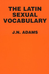 bawdy language books on amazon, The Latin Sexual Vocabulary