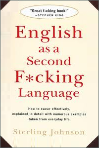 bawdy language books on amazon, English As a Second F*cking Language